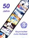 """Chronik """"50 Jahre Bayerischer Judo-Verband"""""""